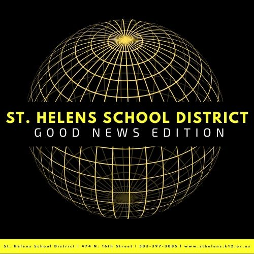 St. Helens School District Good News Edition!