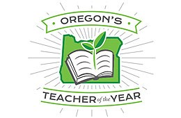 OREGON TEACHER OF THE YEAR NOMINATIONS ARE NOW OPEN