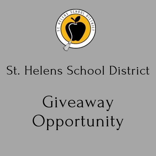 St. Helens School District Giveaway Opportunity