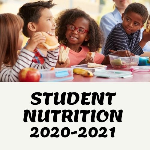 STUDENT NUTRITION 2020-2021